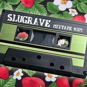 Slugrave Mixtape #004 - Side A