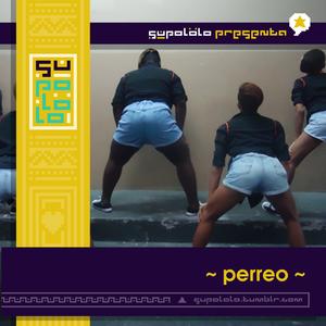 SUPOLOLO presenta *~perreo~*