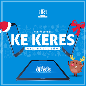 Mix Navideño Ke Keres 2016 Dj Seco