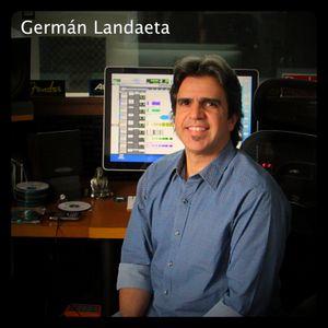 Germán Landaeta - Parte 2 - El estudio, la grabación y la visión