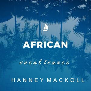 AFRICAN VOCAL TRANCE