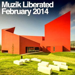 Muzik Liberated RadioShow February 2014