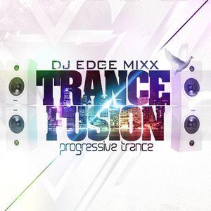 Trance Fusion Mix by Dj Edge