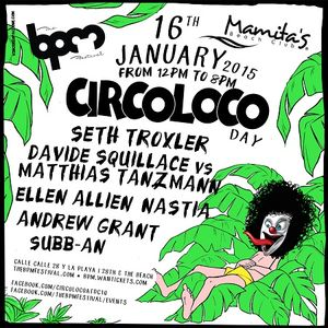 Matthias Tanzmann b2b Davide Squillace 2 Circoloco, Mamitas (The BPM Festival 2015) - 16-Jan-2015