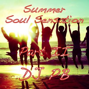 DJ PB`s Summer Soul Sensation Part II