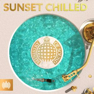 Sunset Chilled (CD2) | Ministry of Sound