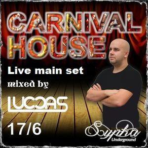 DJ LuccaS- live main set @ CARNIVAL HOUSE 17/6 ► Sýpka, Otrokovice