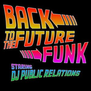 Back To The Future Funk (2011)