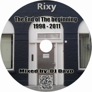DJ Davo - Club Rixy (The End Of The Beginning)