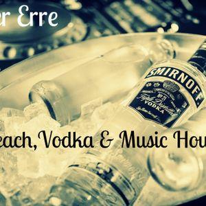 Beach,Vodka & Music House