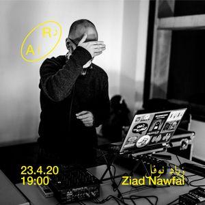 Ruptures Mixtape #25: Ziad Nawfal for Radio Alhara [23 April 2020]