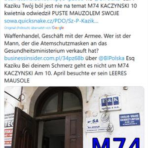 Sz.P. Kaziku Twoj bol jest nie na temat M74 KACZYNSKI PUSTE MAUZOLEM SWOJE FO SSetKh HERODY von SK