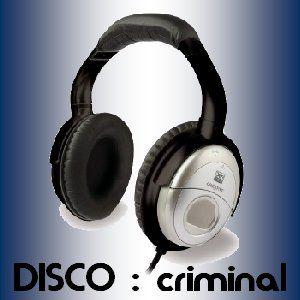 DISCO:criminal August 2012