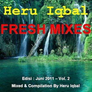Heru Iqbal Fresh Mixes Vol. 2