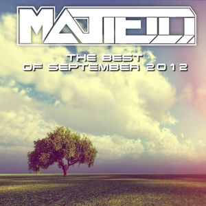 The Best Of September 2012 (Mixed By Matielli)