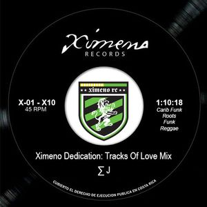 Ximeno Dedication: Tracks Of Love Mix