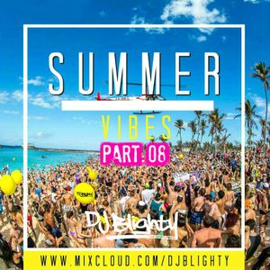 #SummerVibes Part.08 // R&B, Hip Hop, Dancehall, House & Drum & Bass // Twitter @DJBlighty