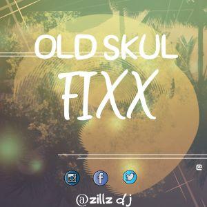 Old skul fixx
