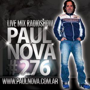 Paul Nova Live Mix - Episode 276