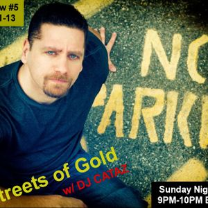 Streets of Gold Show 5