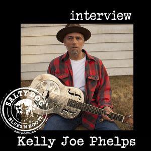 Kelly Joe Phelps - Salty Interview (June 2016)