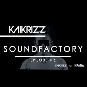 Kaikrizz - Soundfactory - Episode 1