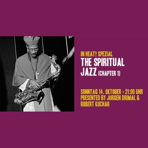In Heat! - Spiritual Jazz Spezial Chapter 1 aired at Superfly.fm
