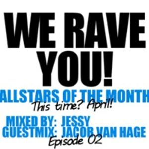 Jessy for We Rave You: Allstars of The Month Episode 3