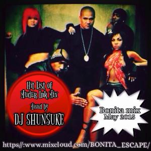 Bonita mix~Hit List of Murder Inc.~ MIXED BY DJ SHUNSUKE