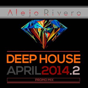 Alejo Rivero - April Promo Mix 2