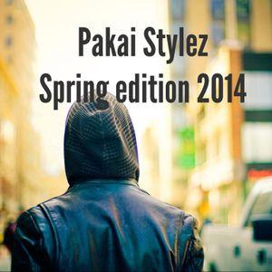 Pakai Stylez / Spring Edition 2014 mix