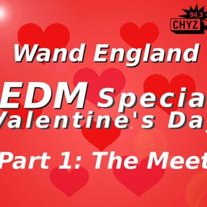 EDM Special Valentine's Day - Part 1 The Meet