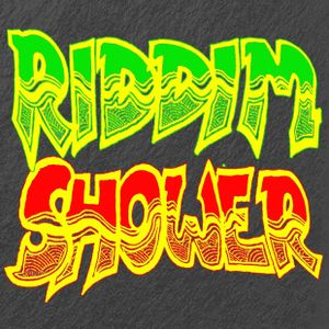 It's Riddim Shower Time, 21 July 2015: Full 3 hour Radio Show