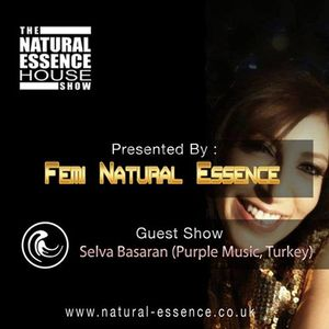The Natural Essence House Show Episode  157 - Selva Basaran