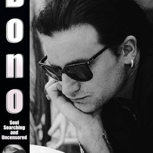Bono Soul Searching and Uncensored. The Joe Jackson Interviews
