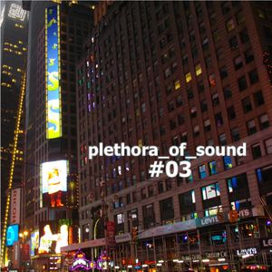 plethora_of_sound #03
