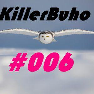 KillerBuho #006 - Short Session's - Mayo 2012 - By Darwin Vila