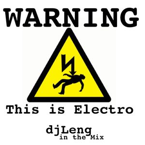 This is Electro_djLeng in the Mix