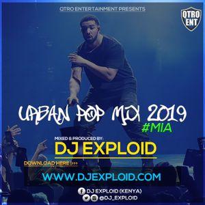 URBAN POP MIX 2019 - DJ EXPLOID