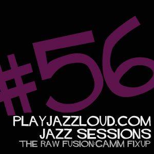 playjazzloud sessions vol. 56