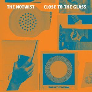 The Notwist - Close To The Glass - 2014 - Emission du 17 mars 2014