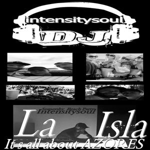 Intensitysoul   -    It s All About Ia Isla  Faial Horta  Azores