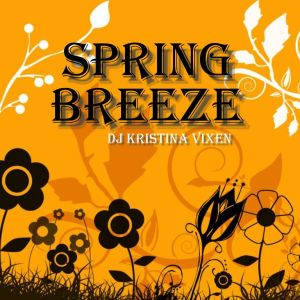 Kristina Vixen - Spring Breeze Mix (March 2008)
