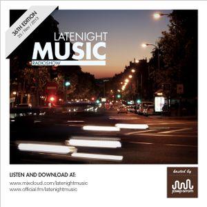 LATE NIGHT MUSIC - 36 ED -