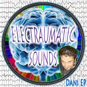Dani EP (Electraumatic Sounds) - Set Extracto de Curota (05/2011)