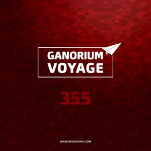 #GanoriumVoyage 355