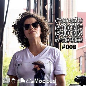 CEDEÑO - PONCHIS PONCHIS RADIO SHOW #006