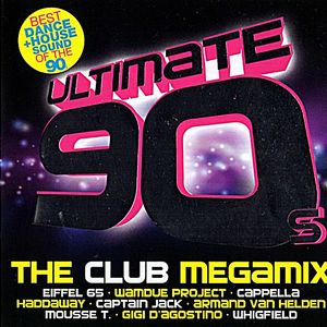Ultimate 90's - The Club Megamix