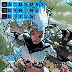 "Saturday Morning Comics ""Extraordinary 101"""