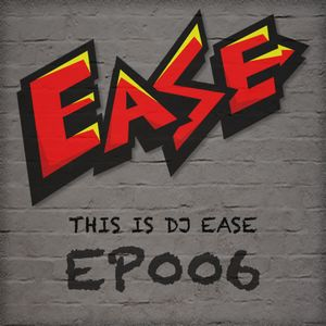 EP006-THIS-IS-DJ-EASE
